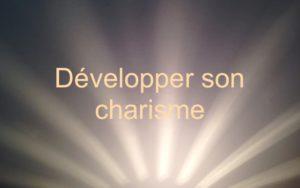 développer son charisme